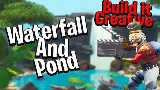 Build it Waterfall and Pond! - Fortnite Creative
