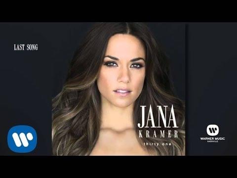 Jana Kramer - Last Song