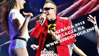 Relacja: Czadoman - Ostróda 2015 (disco-polo.info)
