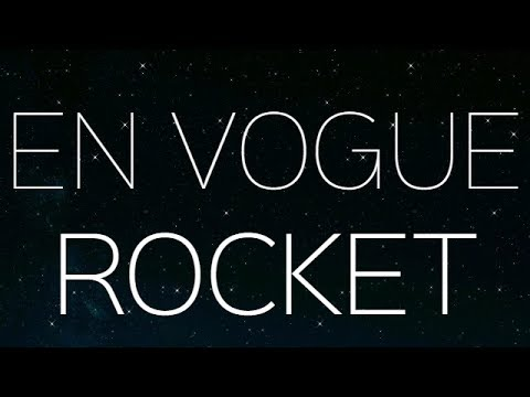 En Vogue | Rocket - w/ lyrics | Ne-Yo
