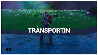 Fortnite Montage - TRANSPORTIN