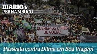 Orla de Boa Viagem � tomada por manifestantes contra governo Dilma