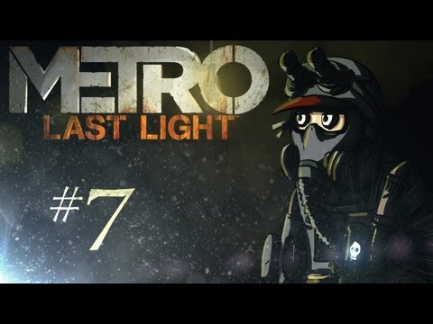 Metro: Last Light Playthrough w/ Kootra Ep. 7