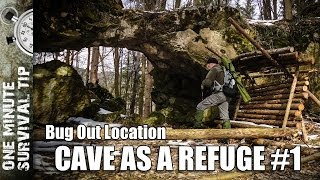 Bug out Location: Cave as a refuge (Part 1) - one minute survival tip