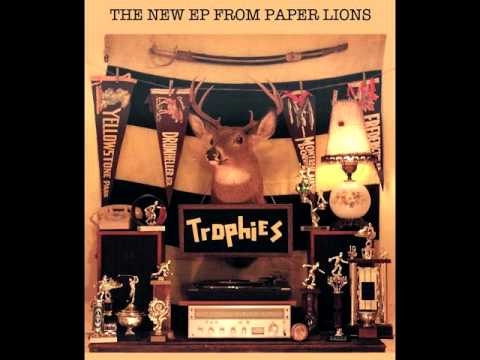 Paper Lions - Dont Touch That Dial