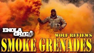 WOLF REVIEWS ENOLA GAYE SMOKE GRENADES!