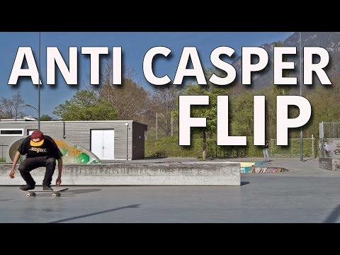 Anti Casper Flip!