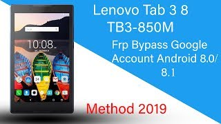 Lenovo Tab 3 8 (TB3-850M) Frp Bypass Google Account Android 8.0/8.1 New Method 2019