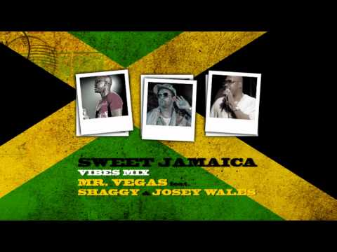 Mr. Vegas - Sweet Jamaica (Vibes Mix) feat. Shaggy & Josey Wales