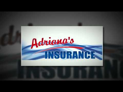 (626) 243-5000 Insurance Quotes | Pasadena | www.adrianasinsurance.com