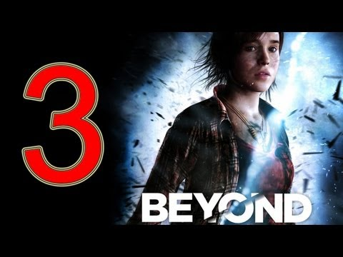 Beyond Two Souls Walkthrough part 3 No Commentary Gameplay Let's play