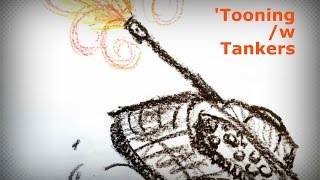 'Tooning /w Tankers Ep.115