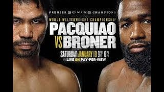 Pacquiao vs Broner Preview