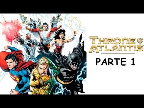 Throne of Atlantis (Trono de Atlantis) - PARTE 1 - Justice League #15