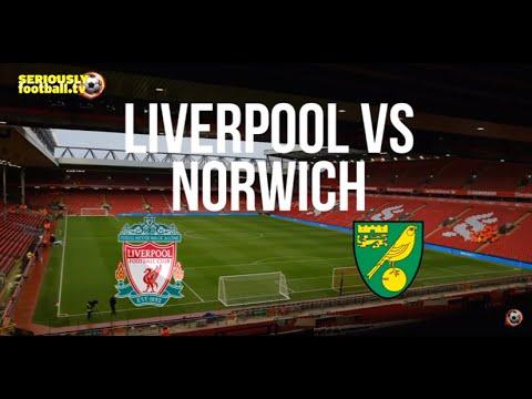 Liverpool v Norwich - Premier League Preview
