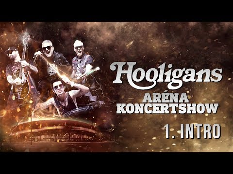 Hooligans - Intro /Aréna Koncertshow '19/