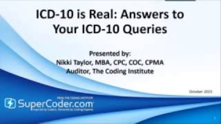 ICD-10 Is Real - Answers to Your ICD-10 Queries