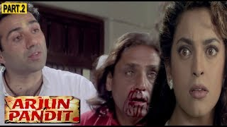 Arjun Pandit | Bollywood Hindi Action Movie | Part - 2 | Sunny Deol | Juhi Chawla, | Saurabh Shukla