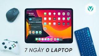1 Tuần Với iPadOS (KHÔNG LAPTOP)