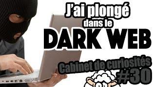 Dark web : le NET CLANDESTIN - Cabinet de curiosités #30