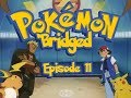 Pokemon 'Bridged Episode 11: Worst Kind - Elite3