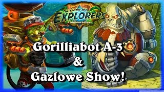 Gorilliabot A-3 & Gazlowe Show ~Hearthstone The League of Explorers