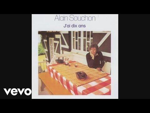 Alain Souchon - Jai Dix Ans