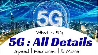 What is  5G : All Details   5G Network    5G Technology   5G Speed