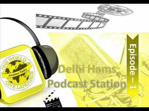 Delhi Hams Podcast, Episode-1