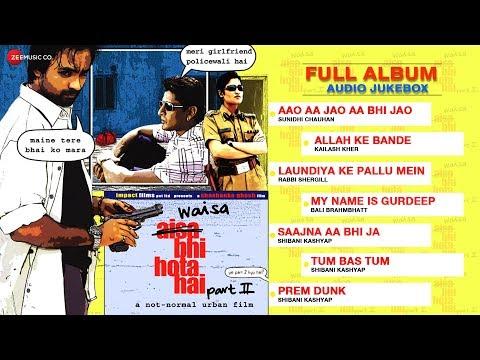 Waisa Bhi Hota Hai - II Full Songs | Audio Jukebox | Arshad Warsi, Shashanka Ghosh