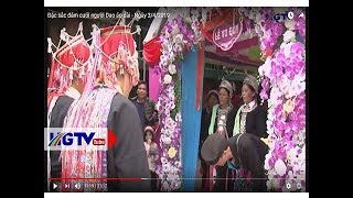 Đặc sắc đám cưới người Dao áo dài - Ngày 3/4/2019