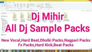 Dj Mihir All Dj Sample Packs-(New Dj Vocal,Hard Kick,Fx,Dholki Packs All Free)