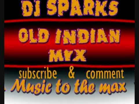 DJ SPARKS OLD INDIAN MIX