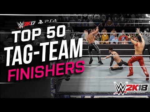 WWE 2K17 Top 50 Tag Team Finishers! | WWE 2K18 Countdown