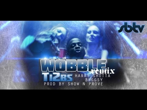 Harry Shotta - Wobble (feat. Ti2bs & Buggsy) (Remix)