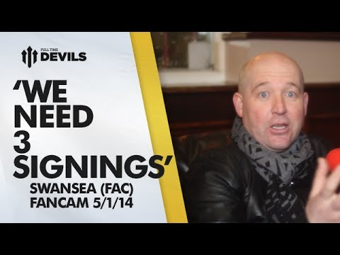 'We Need 3 Signings' | Manchester United 1-2 Swansea City - FA Cup | FANCAM