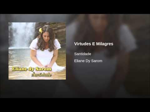 Virtudes E Milagres