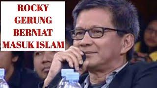""""""" ROCKY GERUNG """" AHLI FILSAFAT INI BERNIAT MASUK ISLAM"""