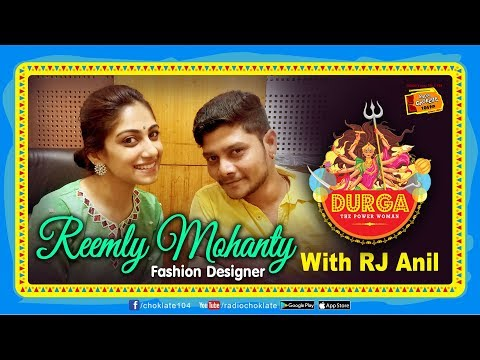 DURGA THE POWER WOMAN : Reemly Mohanty, Fashion Designer with RJ Anil
