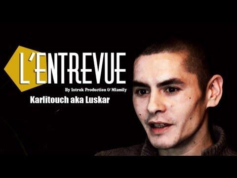 Karlitouch invité à L'ENTREVUE {6e numéro} Intruk Production 2013