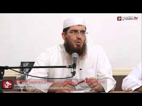 Pengajian Islam: Hiduplah Di Dunia Seperti Orang Asing - Syaikh Abdurrahman Muhammad Musa Nashr
