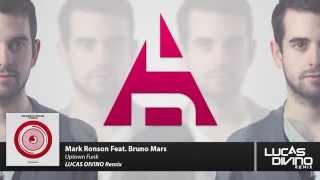 Mark Ronson Feat. Bruno Mars - Uptown Funk (Lucas Divino Remix)