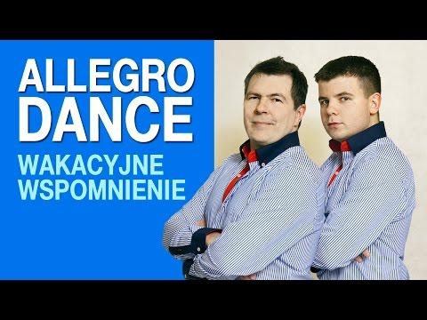 Allegro Dance - Wakacyjne wspomnienie