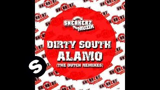 Dirty South - Alamo (Robbie Taylor & Benny Royal Mix)