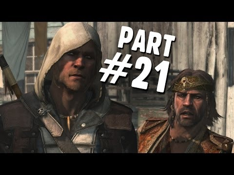 Assassins Creed 4 Black Flag Walkthrough Part 21 - We Demand...