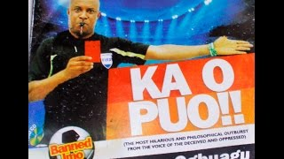 KA O PUO .......... AN EXPOSITION OF 'GOVERNMENT MAGIC' BY UCHE OGBUAGU
