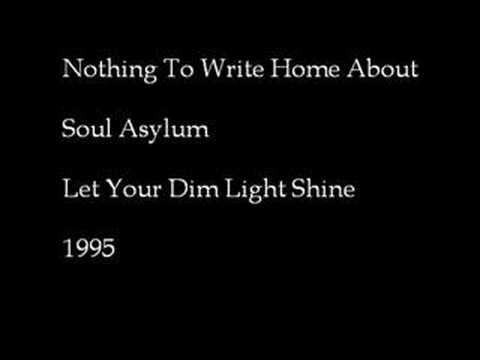 Soul Asylum - Nothing To Write Home About