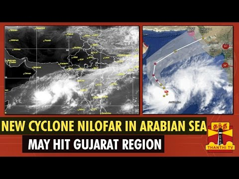 New Cyclone Nilofar Formed In Arabian Sea & May Hit Gujarat - Thanthi TV