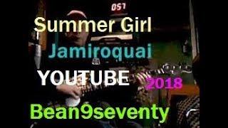 Jamiroquai - Summer Girl  - Bass Jam