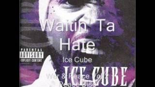 Watch Ice Cube Waitin